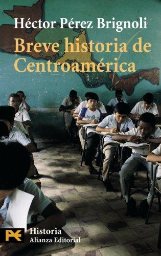 9788420634906: Breve historia de Centroamérica (El Libro De Bolsillo - Historia)