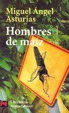 Hombres de maíz: Miguel Angel Asturias