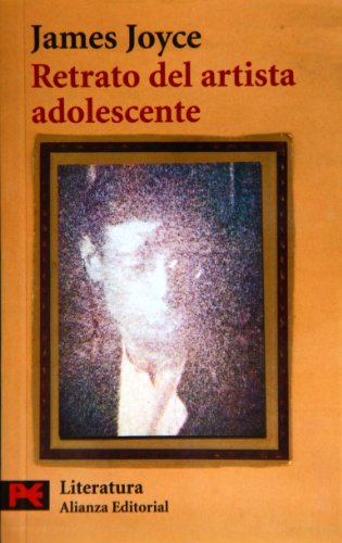 Retrato del artista adolescente (El Libro De Bolsillo) (Spanish Edition) (8420634972) by James Joyce