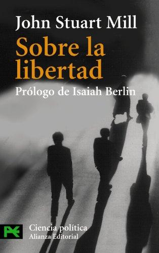 9788420635033: Sobre la libertad (El Libro De Bolsillo - Ciencias Sociales)
