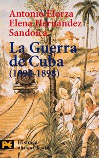 9788420635064: La guerra de Cuba (1895-1898) (El Libro De Bolsillo - Historia)