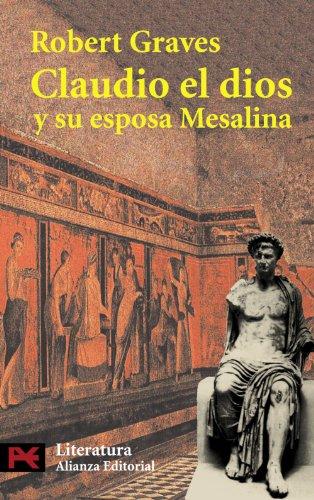 9788420635132: Claudio el dios y su esposa Mesalina (El Libro De Bolsillo - Literatura)