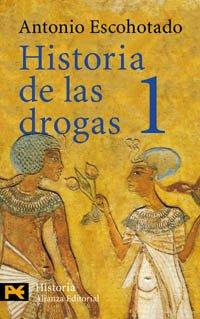 9788420635163: Historia de las drogas, 1 (El Libro De Bolsillo - Historia)