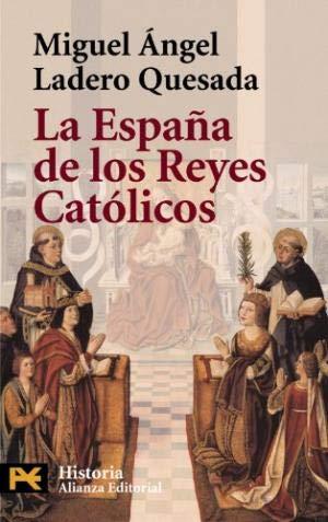 9788420635309: La España de los Reyes catolicos (El Libro De Bolsillo)
