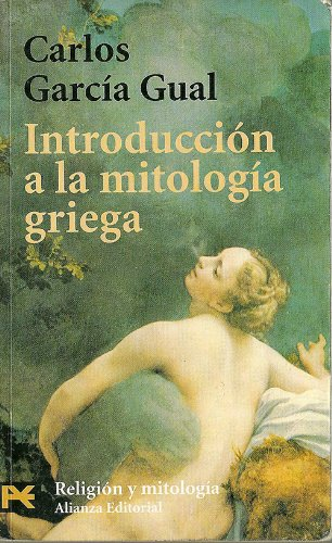 9788420635354: 4102: Introduccion a la mitologia griega / Introduction to Greek Mythology (El Libro De Bolsillo / The Pocket Book) (Spanish Edition)