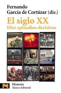 9788420635422: El siglo XX: Diez episodios decisivos (El Libro De Bolsillo - Historia)