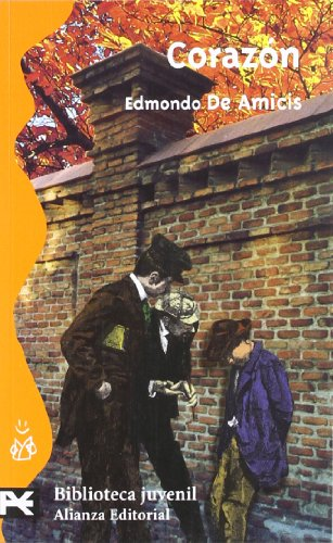Corazà n (El Libro De Bolsillo -: Edmundo D'Amicis, Esther