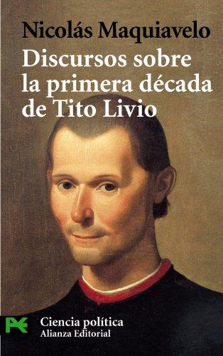 9788420635699: Discursos sobre la primera década de Tito Livio (El Libro De Bolsillo - Ciencias Sociales)