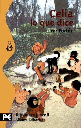 9788420635750: Celia lo que dice (El Libro De Bolsillo - Bibliotecas Temáticas - Biblioteca Juvenil)