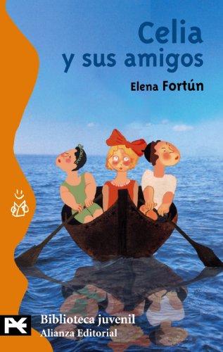 9788420635767: Celia y sus amigos (El Libro De Bolsillo - Bibliotecas Temáticas - Biblioteca Juvenil)