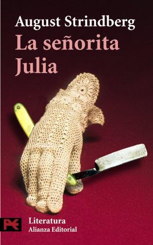 9788420635989: La señorita Julia (El Libro De Bolsillo - Literatura)
