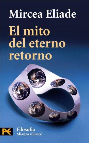 9788420636078: El mito del eterno retorno (El Libro De Bolsillo - Filosofía)