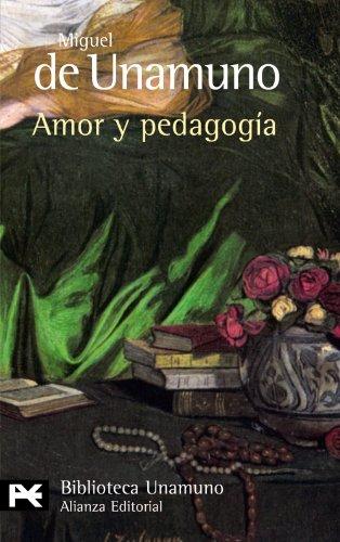 9788420636139: Amor y pedagogía (El Libro De Bolsillo - Bibliotecas De Autor - Biblioteca Unamuno)