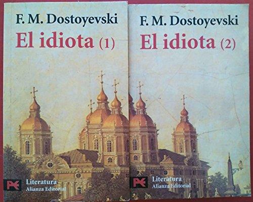 El idiota. Tomo I - Dostoyevski, Fedor