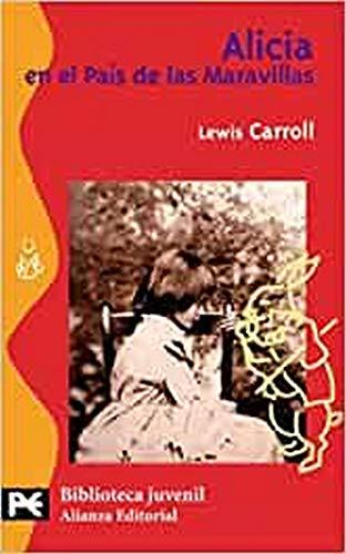 9788420636269: Alicia En El Pais De Las Maravillas / Alice's Adventures in Wonderland (Spanish Edition)