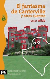 9788420636276: El Fantasma De Canterville Y Otros Cuentos/ The Canterville Ghost and other Stories (Biblioteca Tematica) (Spanish Edition)