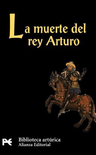 9788420636337: La muerte del rey Arturo (El Libro De Bolsillo - Bibliotecas Temáticas - Biblioteca Artúrica)