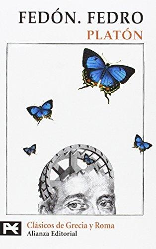 9788420636450: Fedón. Fedro (El Libro De Bolsillo - Bibliotecas Temáticas - Biblioteca De Clásicos De Grecia Y Roma)