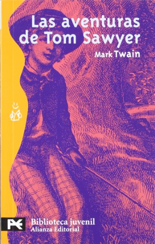 Las aventuras de Tom Sawyer (El Libro: Twain, Mark: