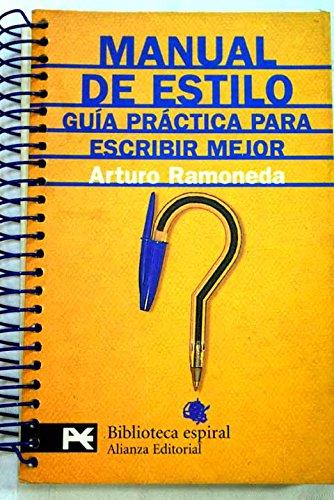 9788420636580: Manual de estilo: guía práctica para escribir mejor