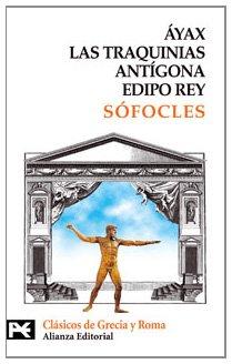 9788420636603: Áyax. Las Traquinias. Antígona. Edipo rey (El Libro De Bolsillo - Bibliotecas Temáticas - Biblioteca De Clásicos De Grecia Y Roma)