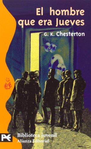 9788420637235: El hombre que era Jueves: (Una pesadilla) (El Libro De Bolsillo - Bibliotecas Temáticas - Biblioteca Juvenil)