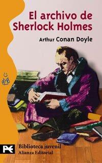 9788420637433: El Archivo De Sherlock Holmes/ The Case-Book of Sherlock Holmes,1927 (Biblioteca Juvenil / Children Library) (Spanish Edition)