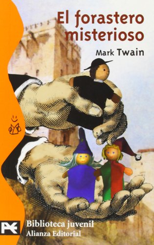 9788420637648: El forastero misterioso / The Mysterious Stranger (El Libro De Bolsillo / Pocket Book) (Spanish Edition)