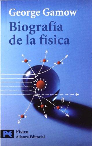 9788420637686: Biografía de la física (El Libro De Bolsillo - Ciencias)