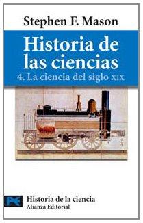 Historia de las ciencias, 4: La ciencia: Stephen F. Mason