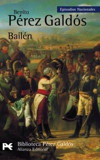 9788420637778: Bailén: Episodios Nacionales, 4/Primera serie (El Libro De Bolsillo - Bibliotecas De Autor - Biblioteca Pérez Galdós - Episodios Nacionales)