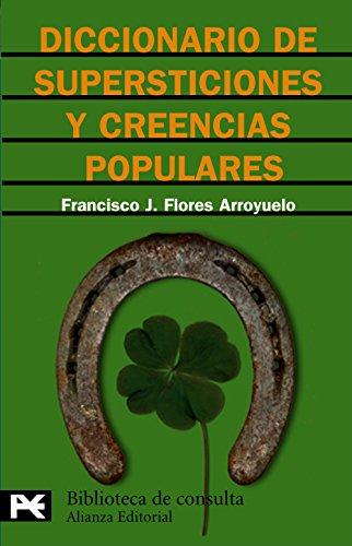 9788420637792: Diccionario de supersticiones y creencias populares (El Libro De Bolsillo - Bibliotecas Temáticas - Biblioteca De Consulta)