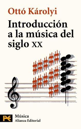 9788420637822: Introduccion a la Musica del Siglo XX (El Libro De Bolsillo) (Spanish Edition)