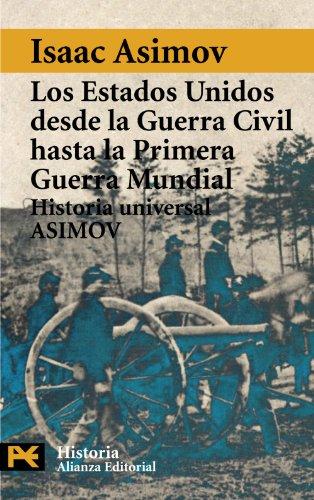 9788420637846: Estados Unidos Desde La Guerra Civil Hasta 1b* Guerra Mundial (El Libro De Bolsillo-Humanidades) (Spanish Edition)