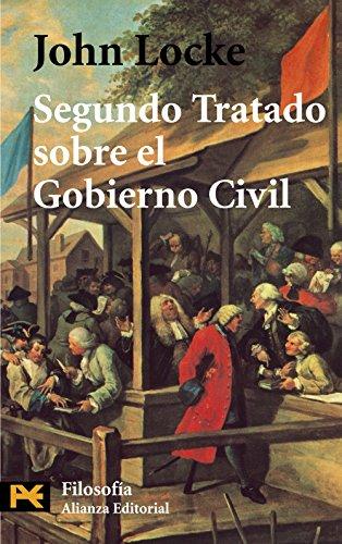Segundo Tratado sobre el Gobierno Civil: Un: Locke, John