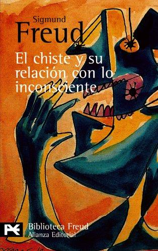 9788420637891: El chiste y su relación con lo inconsciente (El Libro De Bolsillo - Bibliotecas De Autor - Biblioteca Freud)