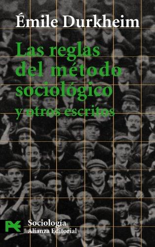9788420637969: Las reglas del método sociológico y otros escritos (El Libro De Bolsillo - Ciencias Sociales)