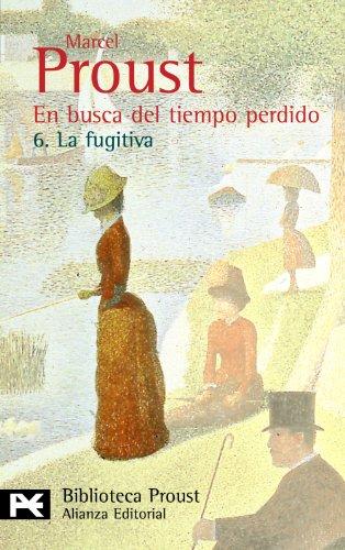 9788420638058: En busca del tiempo perdido. 6. La fugitiva (El Libro De Bolsillo - Bibliotecas De Autor - Biblioteca Proust)
