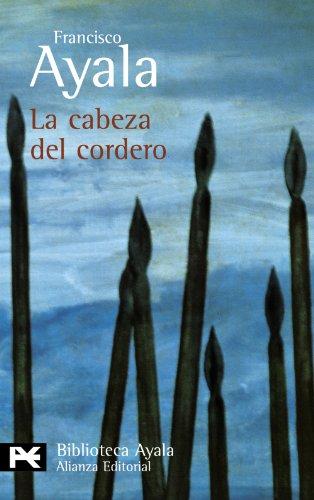 9788420638102: La cabeza del cordero (El Libro De Bolsillo - Bibliotecas De Autor - Biblioteca Ayala)