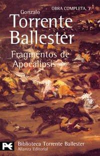 9788420638133: Fragmentos de Apocalipsis (El Libro De Bolsillo - Bibliotecas De Autor - Biblioteca Torrente Ballester)