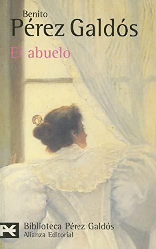 9788420638171: El abuelo (El Libro De Bolsillo - Bibliotecas De Autor - Biblioteca Pérez Galdós)