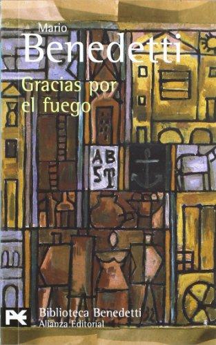 9788420638201: Gracias por el fuego (El Libro De Bolsillo - Bibliotecas De Autor - Biblioteca Benedetti)