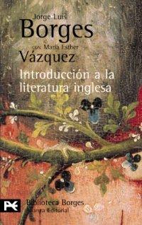 9788420638232: Introducción a la literatura inglesa (El Libro De Bolsillo - Bibliotecas De Autor - Biblioteca Borges)