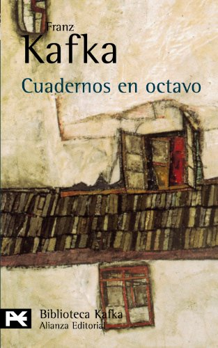CUADERNOS EN OCTAVO: Kafka, Franz
