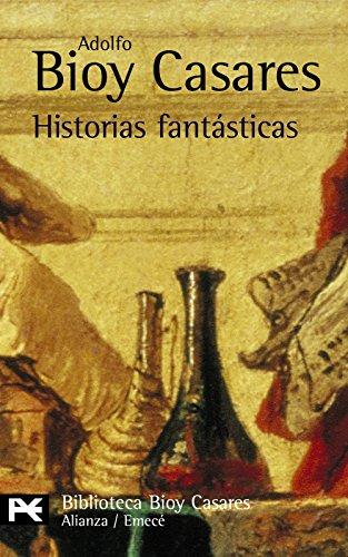 9788420638386: Historias fantásticas (El Libro De Bolsillo - Bibliotecas De Autor - Biblioteca Bioy Casares)