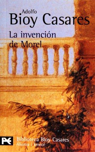 9788420638393: La invención de Morel (El Libro De Bolsillo - Bibliotecas De Autor - Biblioteca Bioy Casares)