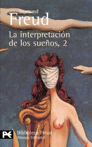 La interpretación de los sueños, 2: Sigmund Freud