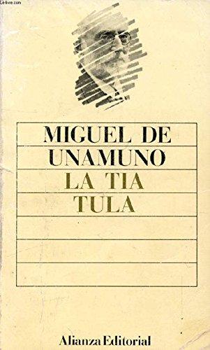 La tia Tula (Biblioteca Unamuno): de Unamuno, Miguel:
