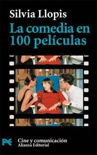 9788420638539: La comedia en peliculas / The Comedy in 100 Films (Libro Practico Y Aficiones / Practical Books and Fans) (Spanish Edition)