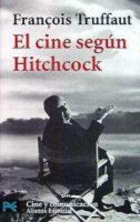 9788420638560: Cine Segun Hitchcock, El (Alianza Bolsillo Nuevo)